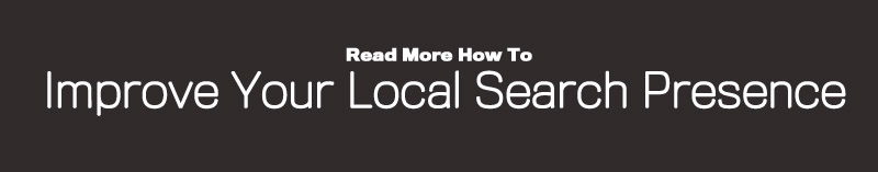 Improve Your Local Search Presence
