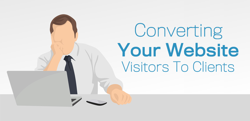 Converting Your Website Visitors To Clients