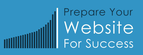 Prepare Your Website For Success