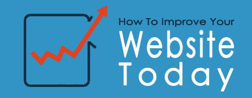 How To Improve Your Website Today