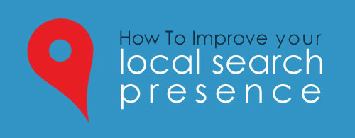 How To Improve Your Local Search Presence