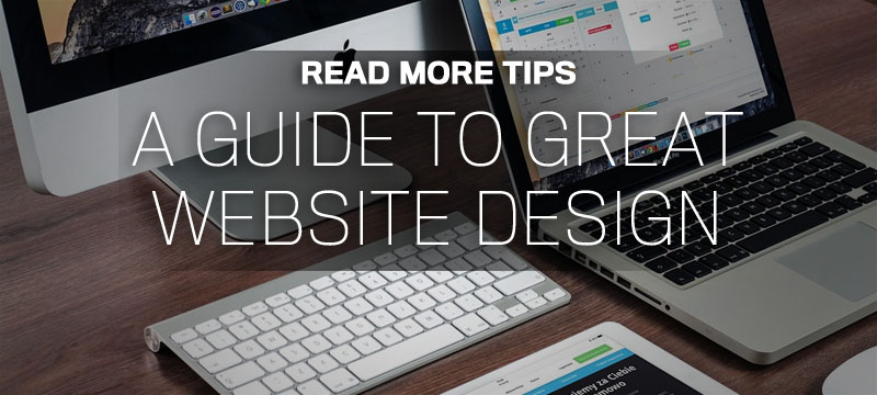 A Guide To Great Website Design
