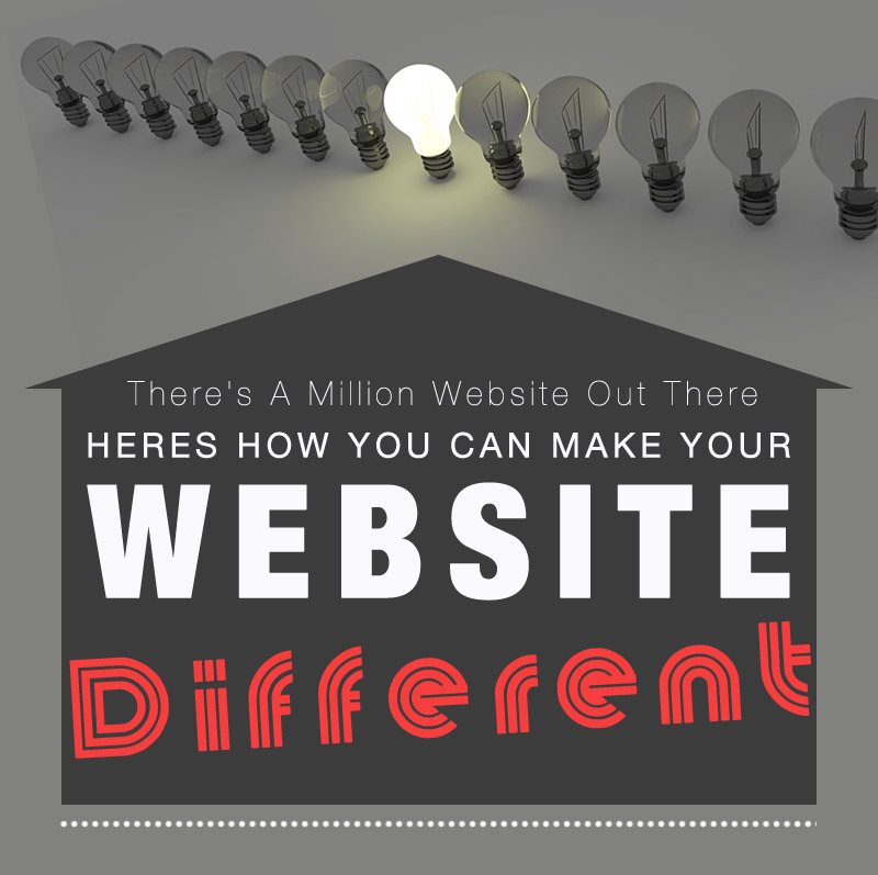 There's A Million Website Out There Heres How You Can Make Your Website Different Form GIK Media