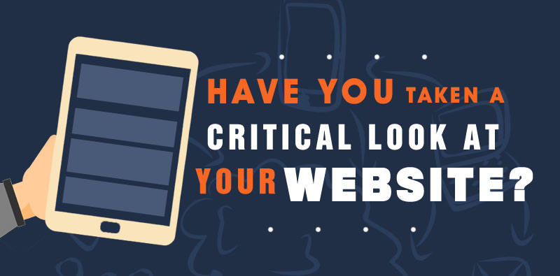 Have you taken a critical look at your website? How to critique your website